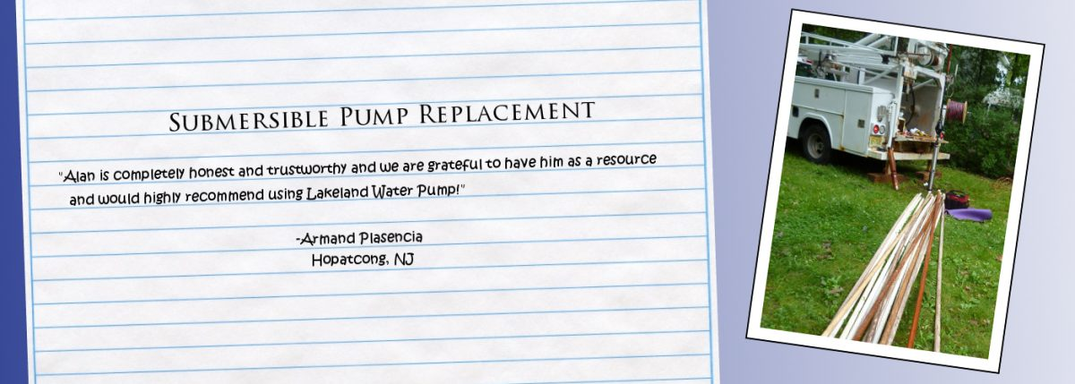 Lakeland Water Pump Co. - Submersible Pump Replacement